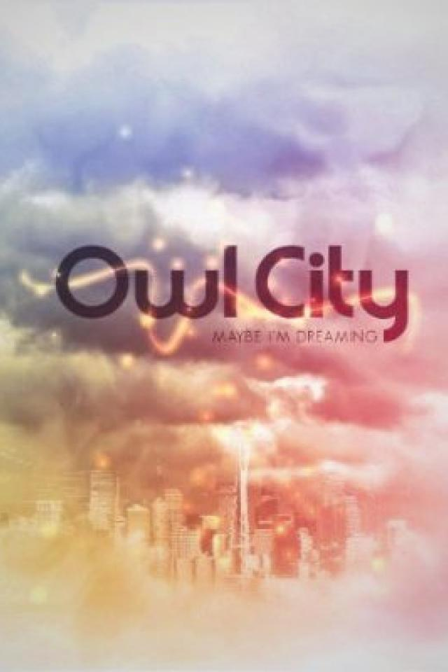 Music: Owl City  - Maybe I'm Dreaming Photo
