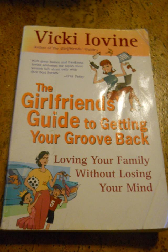 The Girlfriends' Guide to Getting Your Groove Back Large Photo