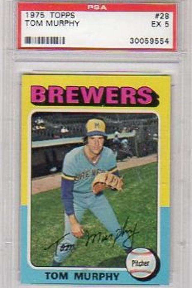 TOM MURPHY MILWAUKEE BREWERS 1975 TOPPS #28 PSA GRADED EX 5 Large Photo