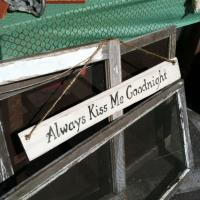 Always Kiss Me Goodnight Wood Sign Photo