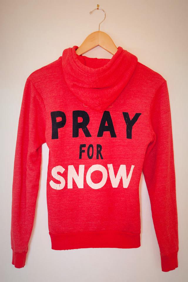 'Pray for Snow' hoodie Photo